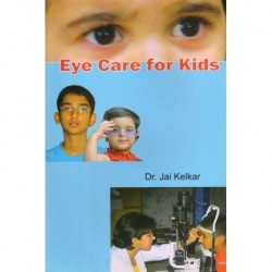 Eye care for kids(आय केअर फॉर किडस्)